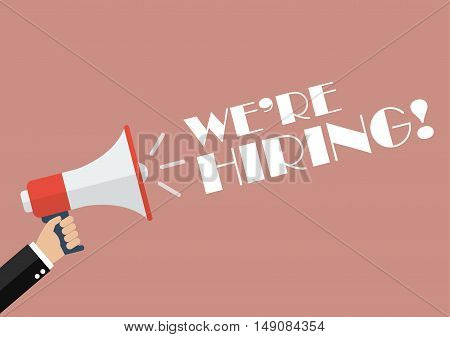 Hand holding megaphone with word We are hiring. Vector Illustration