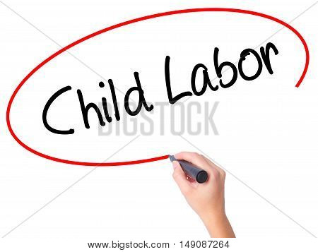 Women Hand Writing Child Labor With Black Marker On Visual Screen