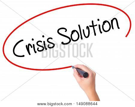 Women Hand Writing Crisis Solution With Black Marker On Visual Screen