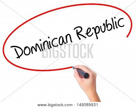 Women Hand Writing Dominican Republic With Black Marker On Visual Screen