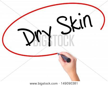 Women Hand Writing Dry Skin With Black Marker On Visual Screen