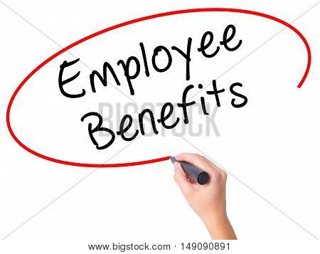 Women Hand Writing Employee Benefits With Black Marker On Visual Screen