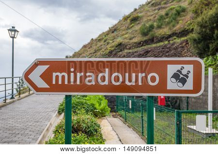 Miradouro road sign means lookout or sightseeing and tourist attraction place in Portugal.