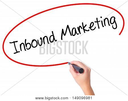 Women Hand Writing Inbound Marketing  With Black Marker On Visual Screen