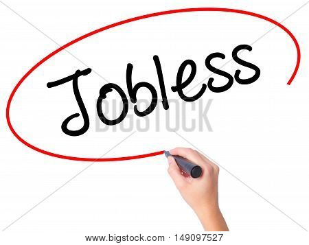 Women Hand Writing  Jobless  With Black Marker On Visual Screen