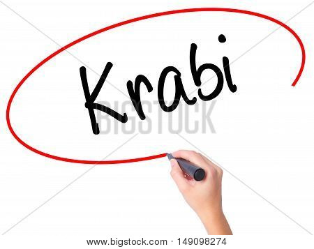Women Hand Writing Krabi  With Black Marker On Visual Screen.