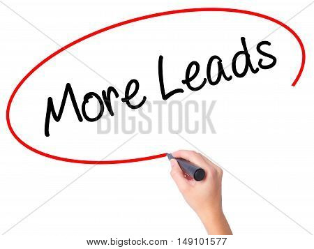 Women Hand Writing  More Leads With Black Marker On Visual Screen