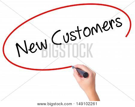 Women Hand Writing  New Customers With Black Marker On Visual Screen