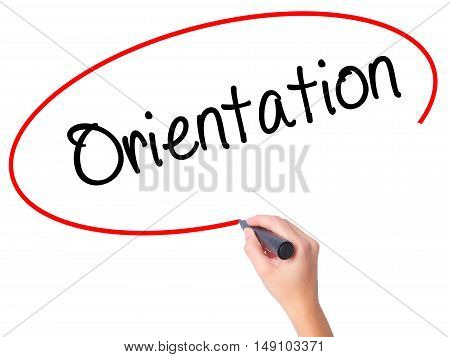 Women Hand Writing Orientation With Black Marker On Visual Screen