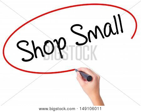 Women Hand Writing Shop Small With Black Marker On Visual Screen