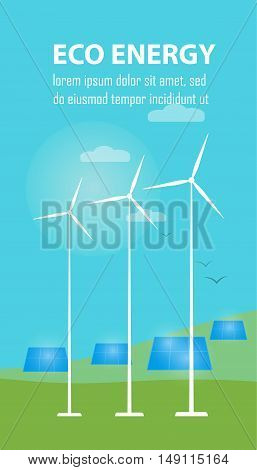 Eco energy vector illustration. Solar panels and wind turbines under blue sky and clouds. Production of energy from the sun and wind. Eco power plant. Green energy concept. Natural background