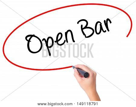 Women Hand Writing Open Bar With Black Marker On Visual Screen