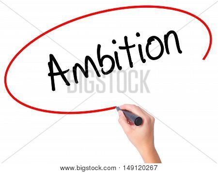 Women Hand Writing Ambition With Black Marker On Visual Screen