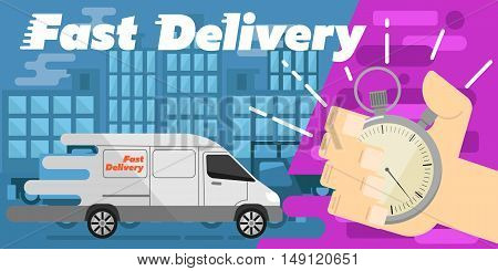 White delivery truck on urban landscape. Human hand points at stopwatch timer. Fast delivery banner vector illustration. Commercial vehicle. Courier service. Fast delivery truck concept. Delivery truck banner. Delivery service with delivery van or truck