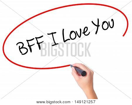 Women Hand Writing Bff I Love You With Black Marker On Visual Screen