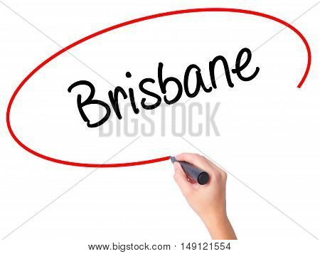 Women Hand Writing Brisbane  With Black Marker On Visual Screen