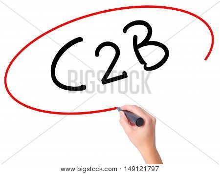 Women Hand Writing C2B With Black Marker On Visual Screen