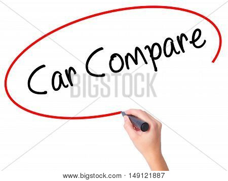 Women Hand Writing Car Compare With Black Marker On Visual Screen
