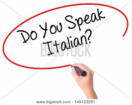 Women Hand Writing Do You Speak Italian? With Black Marker On Visual Screen