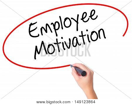 Women Hand Writing Employee Motivation With Black Marker On Visual Screen.