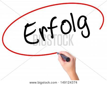Women Hand Writing Erfolg Success (in German) With Black Marker On Visual Screen