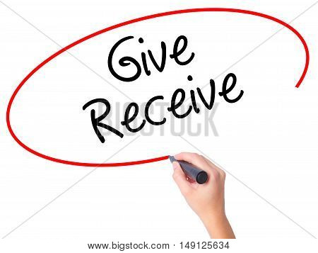 Women Hand Writing Give Receive With Black Marker On Visual Screen.