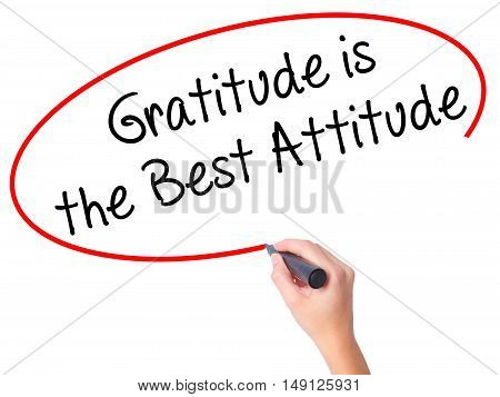 Women Hand Writing Gratitude Is The Best Attitude With Black Marker On Visual Screen
