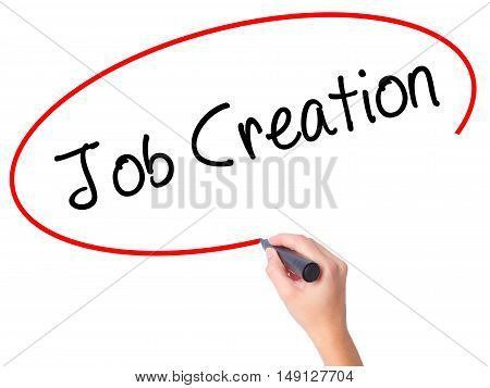 Women Hand Writing Job Creation With Black Marker On Visual Screen