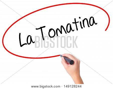 Women Hand Writing La Tomatina With Black Marker On Visual Screen