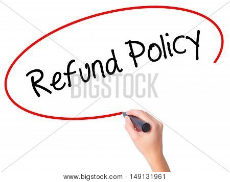 Women Hand Writing Refund Policy With Black Marker On Visual Screen