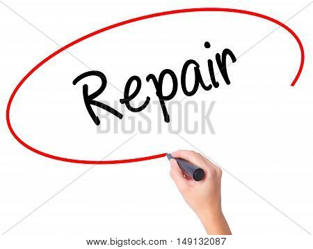 Women Hand Writing Repair With Black Marker On Visual Screen