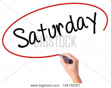 Women Hand Writing Saturday With Black Marker On Visual Screen