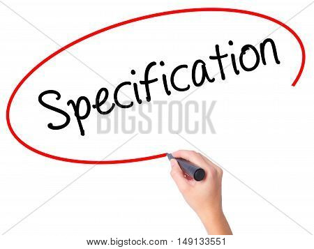 Women Hand Writing Specification With Black Marker On Visual Screen.