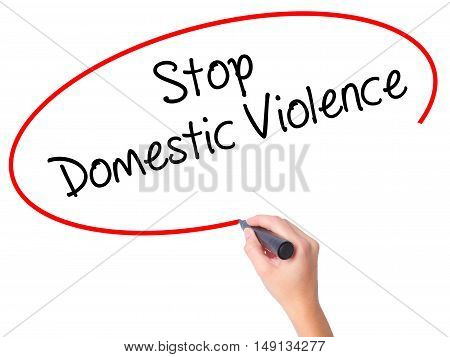 Women Hand Writing  Stop Domestic Violence With Black Marker On Visual Screen