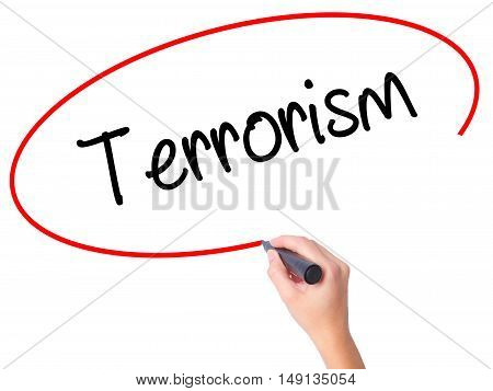 Women Hand Writing Terrorism With Black Marker On Visual Screen