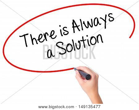 Women Hand Writing There Is Always A Solution With Black Marker On Visual Screen
