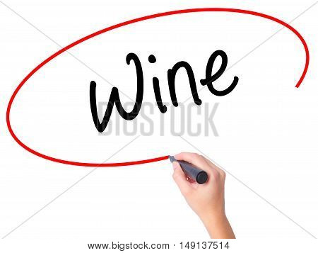 Women Hand Writing Wine  With Black Marker On Visual Screen