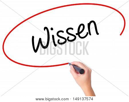 Women Hand Writing Wissen (know In German)  With Black Marker On Visual Screen