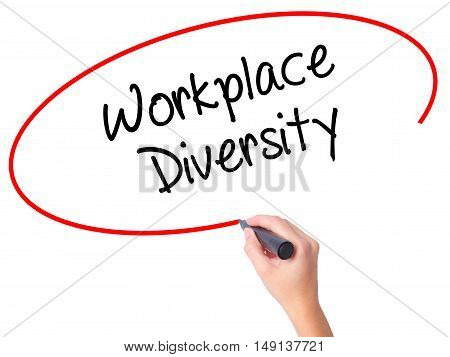 Women Hand Writing Workplace Diversity  With Black Marker On Visual Screen