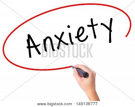 Women Hand Writing Anxiety With Black Marker On Visual Screen