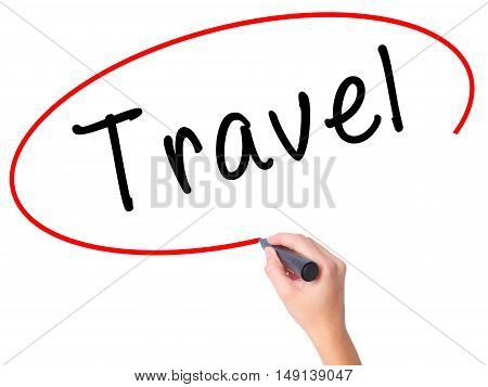 Women Hand Writing Travel  With Black Marker On Visual Screen
