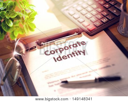 Corporate Identity on Clipboard. Composition on Working Table and Office Supplies Around. 3d Rendering. Toned Image.
