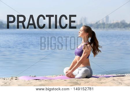 Word PRACTICE on background. Business trainer concept. Young woman in yoga pose on mat.