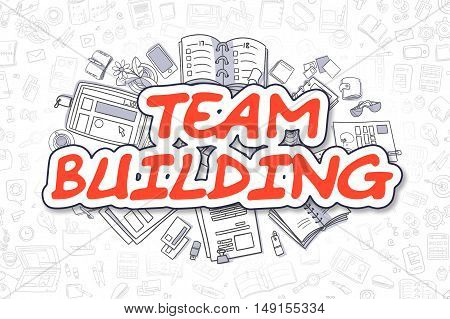 Team Building - Sketch Business Illustration. Red Hand Drawn Word Team Building Surrounded by Stationery. Doodle Design Elements.