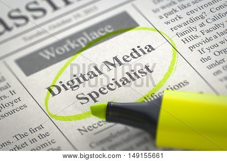 Digital Media Specialist - Vacancy in Newspaper, Circled with a Yellow Marker. Blurred Image. Selective focus. Job Search Concept. 3D.