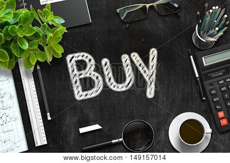 Black Chalkboard with Handwritten Business Concept - Buy - on Black Office Desk and Other Office Supplies Around. Top View. 3d Rendering. Toned Illustration.