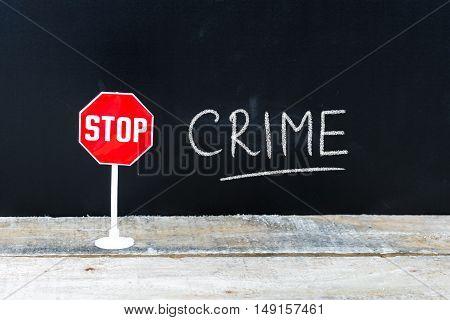 Stop Crime Message Written On Chalkboard