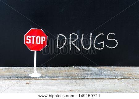Stop Drugs Message Written On Chalkboard