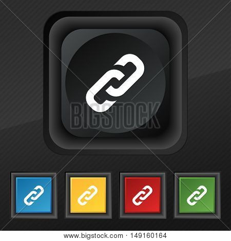 Link Icon Symbol. Set Of Five Colorful, Stylish Buttons On Black Texture For Your Design. Vector