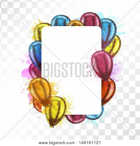 Frame with balloons on transparent background. Vector sketch for greeting cards. Mockup rectangular isolated. Yellow red orange blue balloons. Doodle design. Retro vintage style. Watercolor spots.